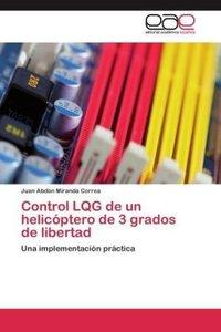 Control LQG de un helicóptero de 3 grados de libertad