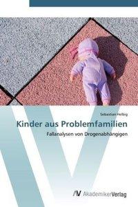 Kinder aus Problemfamilien