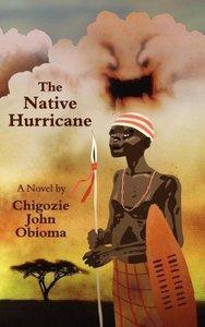 The Native Hurricane