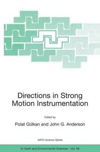 Directions in Strong Motion Instrumentation