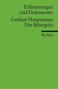 Der Biberpelz. Erläuterungen und Dokumente