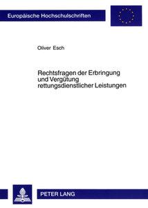 Rechtsfragen der Erbringung und Vergütung rettungsdienstlicher L