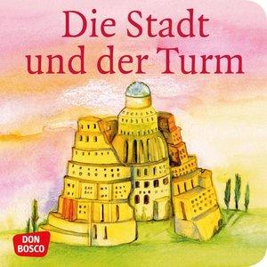 Die Stadt und der Turm. Der Turmbau zu Babel.