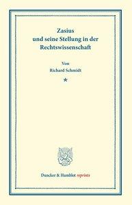 Zasius und seine Stellung in der Rechtswissenschaft.