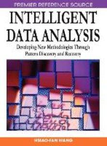 Intelligent Data Analysis: Developing New Methodologies Through