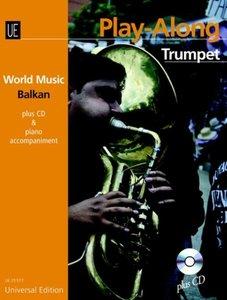 Balkan - Play Along Trumpet, mit Audio-CD + Klavierbegleitung