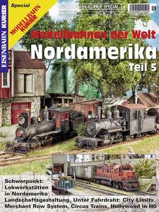 Modellbahn-Kurier Special 16. Modellbahnen der Welt: Nordamerika