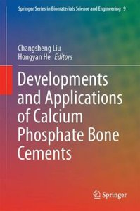 Developments and Applications of Calcium Phosphate Bone Cements