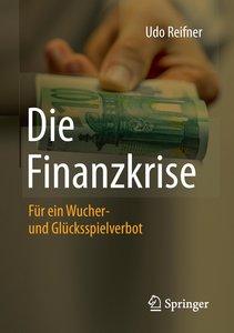 Die Finanzkrise - Wucher und Glücksspiel