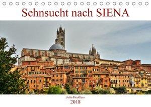 Sehnsucht nach SIENA (Tischkalender 2018 DIN A5 quer)