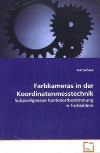Farbkameras in der Koordinatenmesstechnik