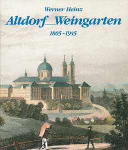 Altdorf /Weingarten (1805-1945)