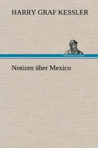 Notizen über Mexico