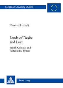 Lands of Desire and Loss
