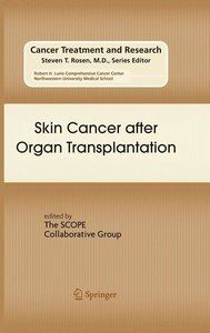 Skin Cancer after Organ Transplantation