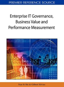 Enterprise IT Governance, Business Value and Performance Measure