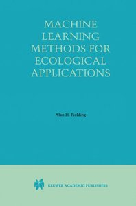 Machine Learning Methods for Ecological Applications