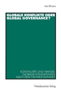 Globale Konflikte oder Global Governance?