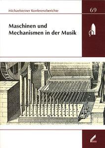 Maschinen und Mechanismen in der Musik