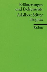 Brigitta. Erläuterungen und Dokumente