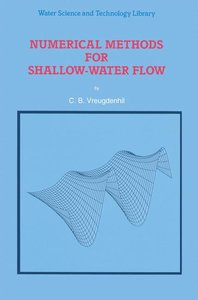 Numerical Methods for Shallow-Water Flow