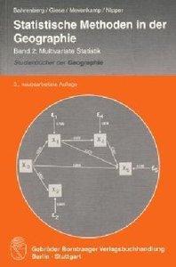 Statistische Methoden in der Geographie 2. Multivariate Statisti