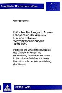 Britischer Rückzug aus Asien - Etappensieg der Asiaten?. Die in