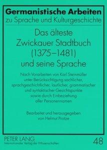 Das älteste Zwickauer Stadtbuch (1375-1481) und seine Sprache