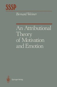 An Attributional Theory of Motivation and Emotion