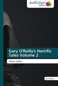 Gary O'Reilly's Horrific Tales Volume 2