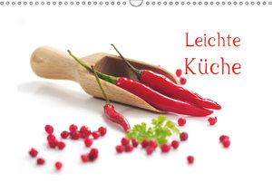 Leichte Küche / AT-Version (Wandkalender 2019 DIN A3 quer)