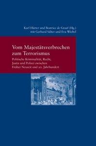 Vom Majestätsverbrechen zum Terrorismus