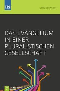 Das Evangelium in einer pluralistischen Gesellschaft