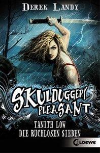 Skulduggery Pleasant 7 1/2 - Tanith Low: Die ruchlosen Sieben