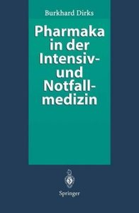 Pharmaka in der Intensiv- und Notfallmedizin