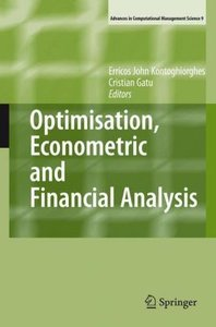 Optimisation, Econometric and Financial Analysis