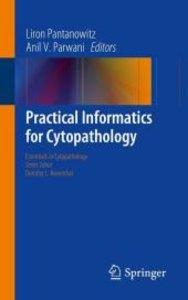 Practical Informatics for Cytopathology
