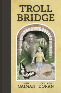 Troll Bridge. Graphic Novel