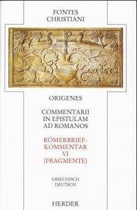 Commentarii in epistulam ad Romanos 6 - Römerbriefkommentar 6