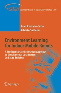 Environment Learning for Indoor Mobile Robots