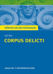 Corpus Delicti. Königs Erläuterungen.