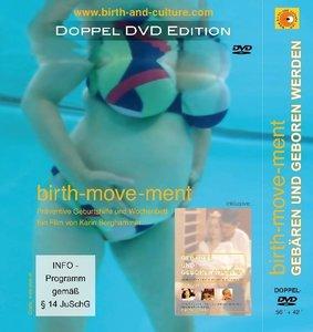 Gebären und geboren werden /birth-move-ment