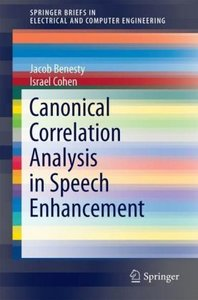 Canonical Correlation Analysis in Speech Enhancement