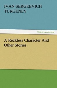 A Reckless Character And Other Stories