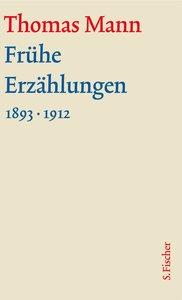 Frühe Erzählungen. Große kommentierte Frankfurter Ausgabe