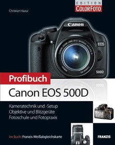 Haasz, C: Profibuch Canon EOS 500D