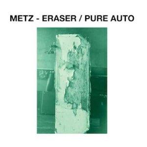 Eraser/Pure Auto (7inch)