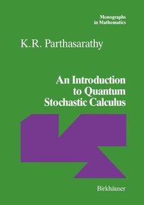 An Introduction to Quantum Stochastic Calculus