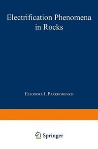 Electrification Phenomena in Rocks