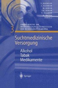 Alkohol - Tabak - Medikamente